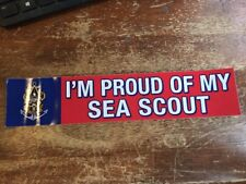 I'm Proud of my Sea Scout Bumper Sticker BSA Boy Scouts of America 5-529D