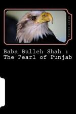 Muslim Thought: Baba Bulleh Shah : the Pearl of Punjab : Selective 50 Odd...