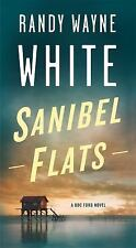 Doc Ford Novels: Sanibel Flats : A Doc Ford Novel 1 by Randy Wayne White...