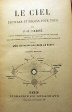 J.H.FABRE/LE CIEL/LECTURES ET LECONS/ED DELAGRAVE/VERS 1910/11 EME ED/ILLUSTREE
