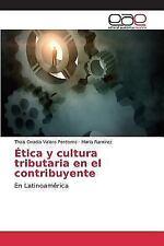 Etica y Cultura Tributaria En El Contribuyente (Paperback or Softback)