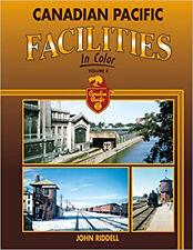 Canadian Pacific Facilities In Color Vol 3 / trains / railroad / trackside