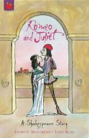 A Shakespeare Story: Romeo And Juliet by Andrew Matthews 9781841213361