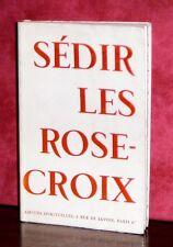 Sédir - Les Rose-Croix / Tirage limité