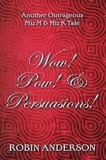 La Di Da Bloody Da!: Wow! Pow! and Persuasions! by Robin Anderson (2014,...