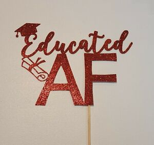 Educated AF Cake Topper Red Glittery Graduation Party Cake Decor Cake Topper