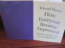 How Everyone Became Depressed ~  Edward Shorter. HbDj  HERE In MELB!! Depression