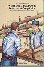 The Complete book of World War II USA POW & Internment Camp Chits;  NEW BOOK