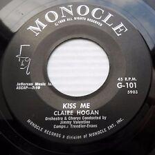 CLAIRE HOGAN pop 45 KISS ME / HOLD ME, THRILL ME, KISS ME mint minus vinyl dm431