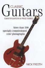 Classic Guitars: Identification and Price Guide (Classic Guitars: Iden-ExLibrary