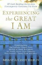 Experiencing the Great I Am : 40 Faith-Building Stories from Contemporary...