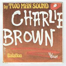 Charlie BROWN Disque Vinyl 45 tours 7 Single TWO MAN SOUND -VOGUE 12163 F Reduit