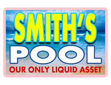 PERSONALIZED SIGN SWIMMING POOL DURABLE ALUMINUM NO RUST FULL COLOR Sign D#119