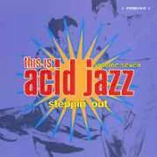 This Is Acid Jazz, Vol. 7: Steppin' Out by Various Artists (CD, Apr-2000,...