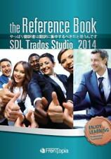 Sdl Trados Studio 2014 Reference Book by Ippei Sato (2014, Paperback)