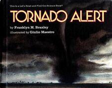 TORNADO ALERT – Franklyn Branley & Art by Giulio Maestro 1988 Hcvr