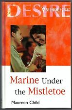 Marine Under the Mistletoe by Maureen Child  Large Print Hardcover