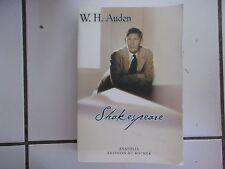 Wystan  Hugh  Auden SHAKESPEARE ( éditions Anatolia / éditions du Rocher 2003)