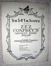 1921 YOU TELL 'EM, IVORIES Vintage Sheet Music ZEZ CONFREY Novelty Piano Solo