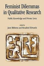 Feminist Dilemmas in Qualitative Research: Public Knowledge and-ExLibrary