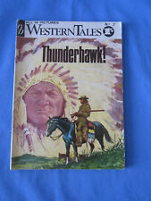 """eb Western Tales All In Pictures English Printing 1967 """"Thunderhawk""""  Issue No.7"""