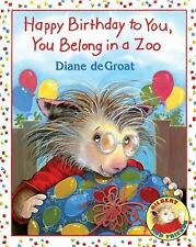 Happy Birthday to You, You Belong in a Zoo (Gilbert and Friends)-ExLibrary