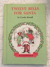 Twelve Bells for Santa Crosby Bonsall I Can Read Book Hardcover