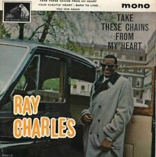 """Take These Chains From My Heart 7"""" (UK 1962) : Ray Charles"""