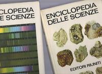 enciclopedia delle scienze - 2 volumi -editori riuniti- 1970