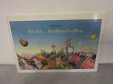 BIH-BIH ET LE BOUFFRON-GOUFFRON (CLAUDE PONTI) L'ECOLE DES LOISIRS 2009