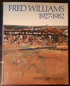 FRED WILLIAMS 1927-82 Art Hardcover 1987 Patrick McCaughey Ex cond FREE SHIPPING