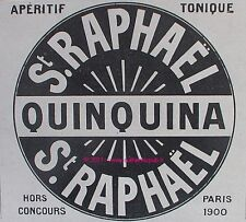 PUBLICITE ANCIENNE ST RAPHAEL APERITIF TONIQUE QUINQUINA 1907  FRENCH ALCOHOL AD