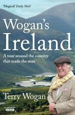 Wogan's Ireland By Terry Wogan. 9780857203526