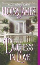 Duchess in Love by Eloisa James (Duchess Quartet #1) (2002, Paperback) S5929