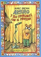 Arturo y sus problemas con el professor by Brown, Marc
