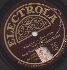 Savoy Hotel Orpheans Tanzorchester 1928 : Matador, One Step  + Barcelona