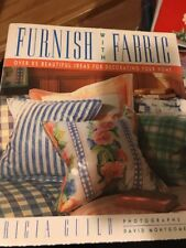 Furnish With Fabric: Over 25 Beautiful Ideas For Devorating Tricia Guild 1st Ed