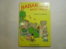 Babar and the Wully-Wully, Laurent De Brunhoff, 1st Edition, 1975