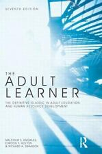 Adult Learner: The Definitive Classic in Adult Education and Human Resource *NEW
