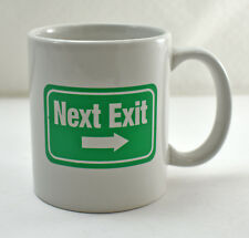 Next Exit Mug - Green White Next Exit Road Sign White Coffee Cup