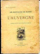 LES MONTAGNES DE FRANCE - L'Auvergne - Gustave Fraipont