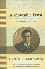 A Moveable Feast: The Restored Edition by Ernest Hemingway (Hardback)