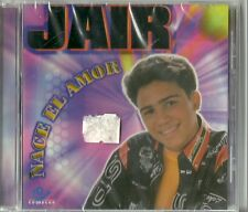 Jair Nace El Amor Latin Music CD New