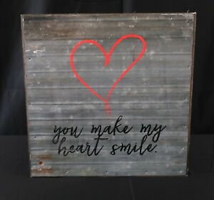 """Second Nature By Hand- You Make My Heart Smile- Reclaimed Wood/Metal- 14"""" x 14"""""""