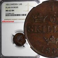 SWEDEN Carl XIV Johan Copper 1832 1/6 Skilling NGC MS62 BN PLAIN BORDER KM# 634