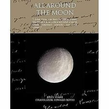 All Around the Moon by Jules Verne (2008, Paperback)