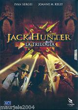 Jack Hunter, La Trilogia (2008) BOX 3 DVD NUOVO Ivan Sergei. Joanne Kelly, Alain