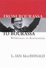 NEW From Bourassa to Bourassa, Second Edition: Wilderness to Restoration