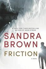Brown, Sandra, Friction, Very Good Book