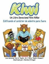 Kiwi: Un Libro Devocional Para Ninos (Paperback or Softback)